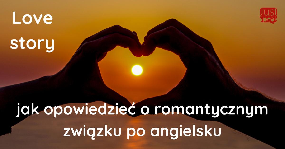 Love story, czyli jak opowiedzieć o romantycznym związku po angielsku