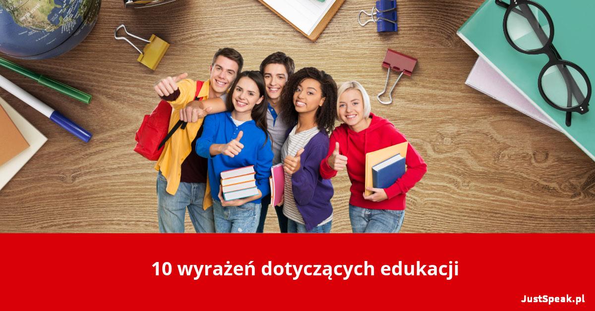 10 wyrażeń dotyczących edukacji